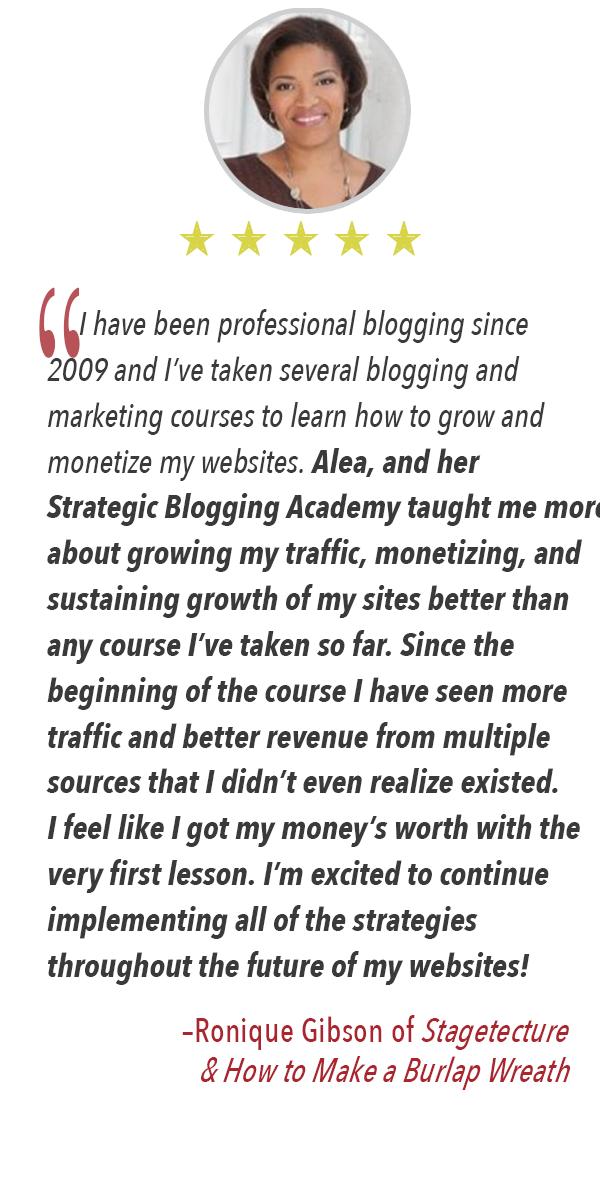 Ronique endorsement of the Strategic Blogging Course