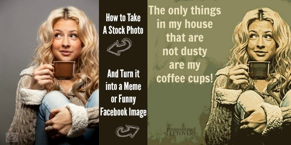 How to turn a stock photo into a Meme or Funny Picture for Facebook.