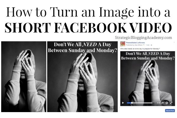 Use this tutorial for How to Turn an Image into a Short Video to learn how to extend your reach on Facebook with short videos created from memes.
